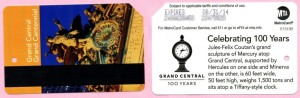 Grand Central Grand Centennial Mercury Sculpture Metrocard