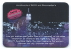 Metrocard holder from Bloomingdale's containing the 2007 DKNY Metrocard with six free rides.