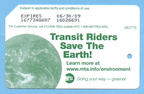 2008 Green MetroCard - Transit Riders Save The Earth